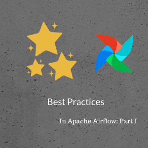 apache_airflow_best_practices