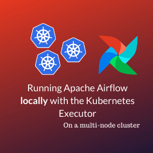 running apache airflow locally